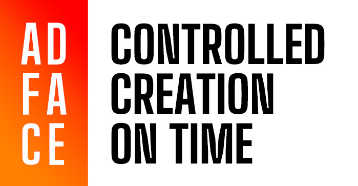 ADFACE Controlled Creation On Time